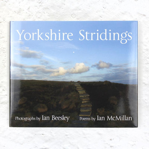 Yorkshire Stridings (signed) by Ian McMillan and Ian Beesley