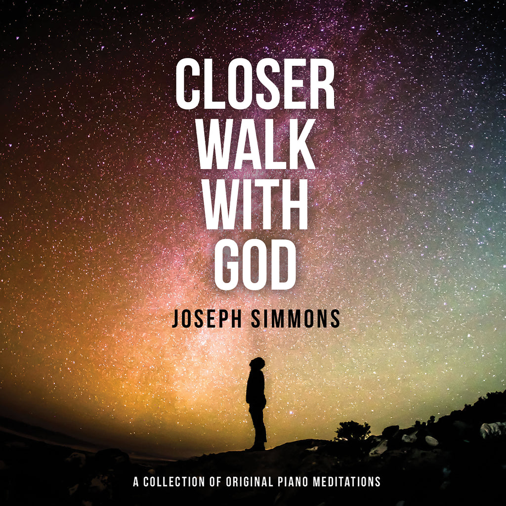 Closer Walk With God - Joseph Simmons