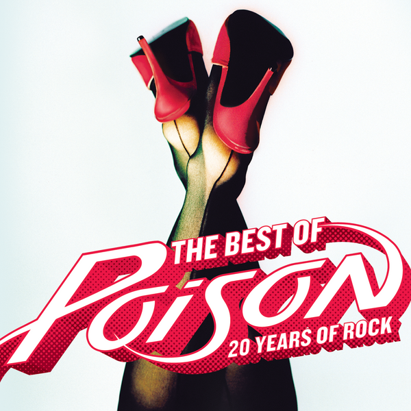 The Best of Poison: 20 Years of Rock CD