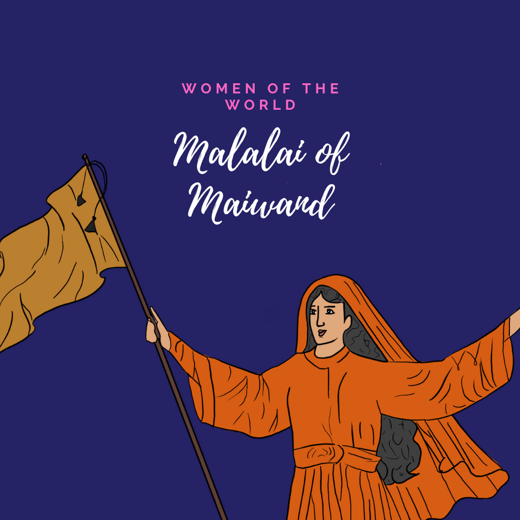 Women of the World: Malalai of Maiwand
