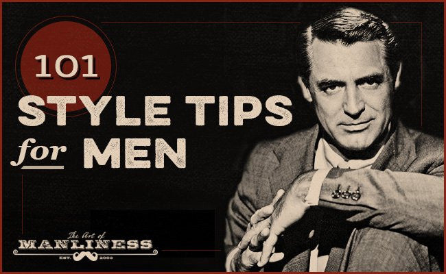 101 Style Tips for Men