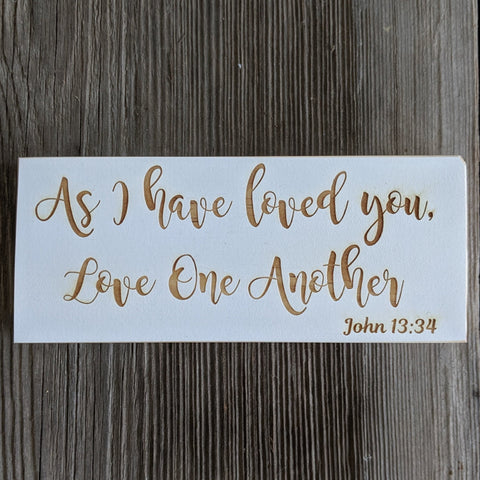 John 13:34 Engraved Sign