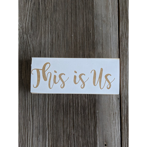This is Us Engraved Sign