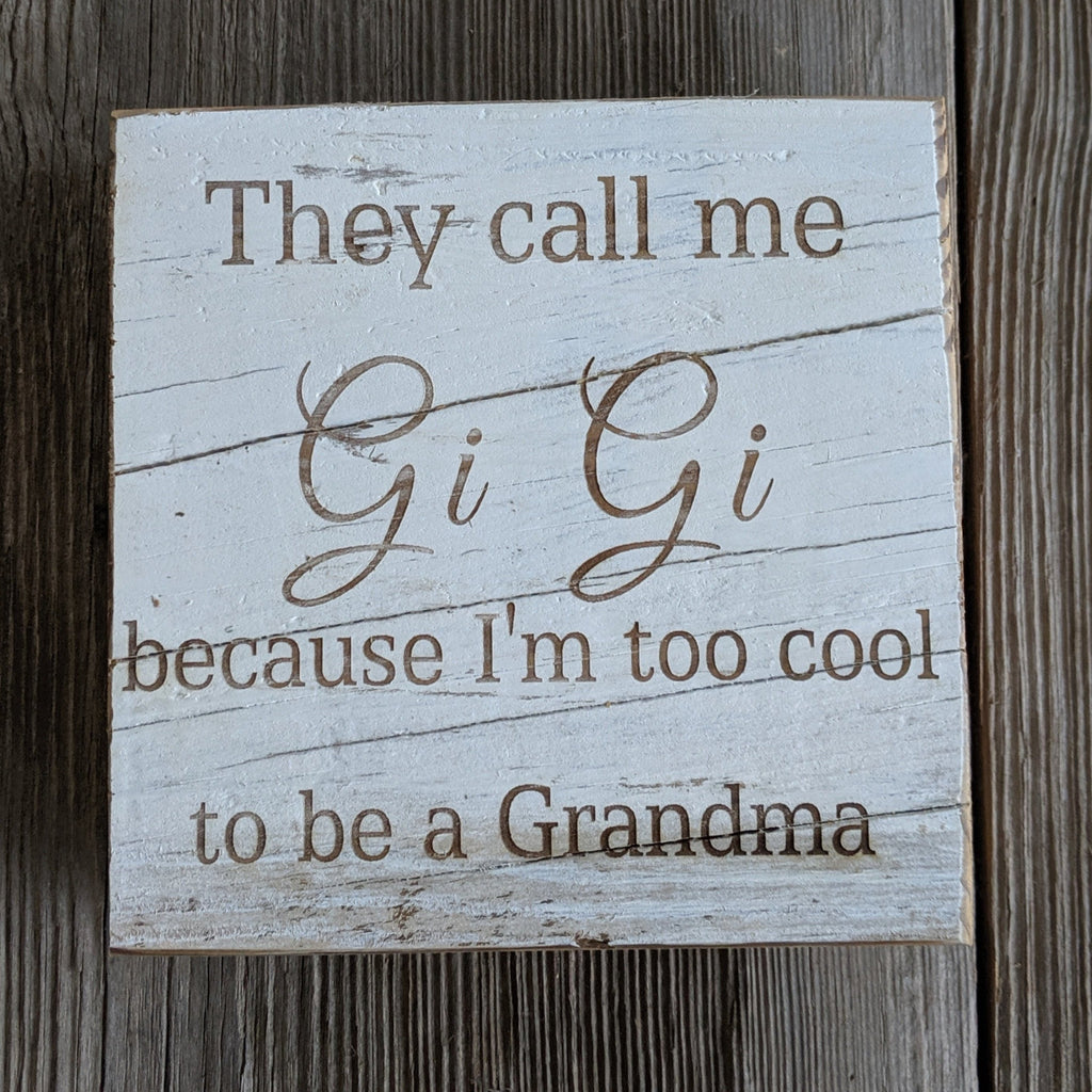 Too Cool Mi Mi/Gi Gi Engraved Sign