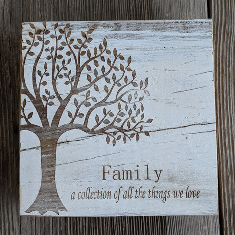 Family Tree-A Collection of the Things We Love Engraved Sign