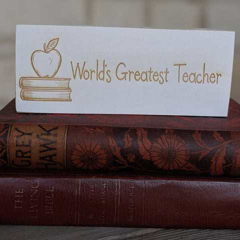World's Greatest Teacher Engraved Sign