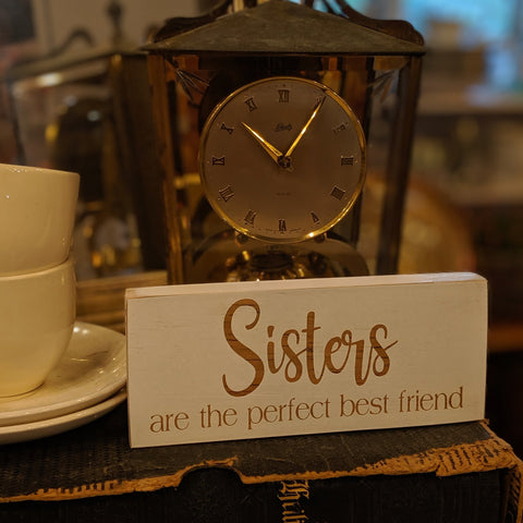 Sisters are the perfect best friend engraved sign