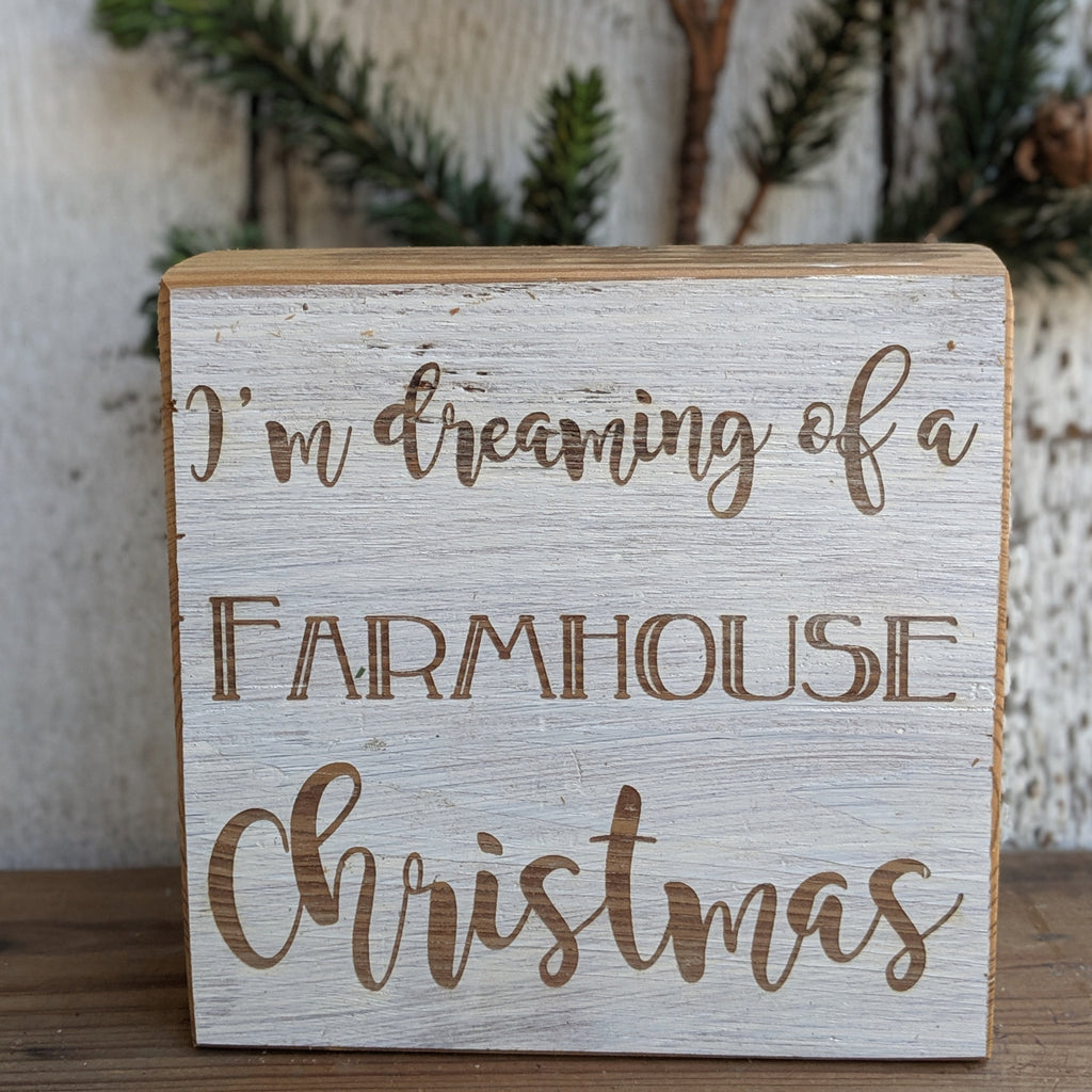 I'm Dreaming of a Farmhouse Christmas Sign