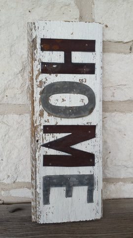 Handmade Reclaimed Barn Tin Home Sign