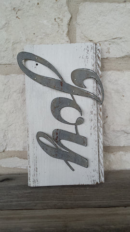 Handmade Reclaimed Barn Wood & Tin Joy Sign