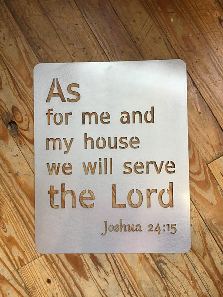 Metal As for Me and My House We Will Serve the Lord Sign