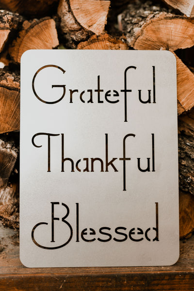 Grateful, Thankful, Blessed | Metal Sign