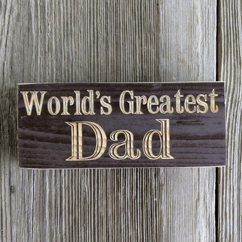 World's Best Dad/Grandpa/Papa/ Customizable Engraved Sign