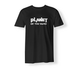Planet of the Vapes T-Shirt (Text only)