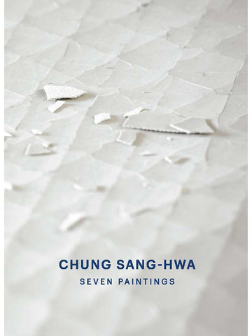 Chung Sang-Hwa: Seven Paintings