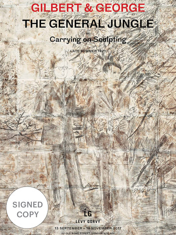 Signed Poster | Gilbert & George: The General Jungle or Carrying on Sculpting