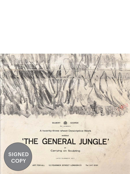 Signed Copy | Gilbert & George: The General Jungle or Carrying on Sculpting