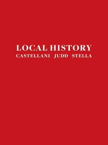 Local History: Castellani, Judd, Stella