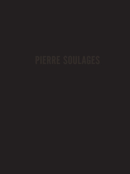 Pierre Soulages: New Paintings