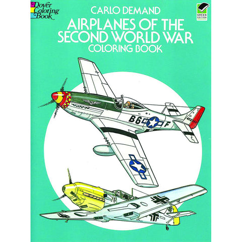 Coloring Book: Airplanes of the Second World War