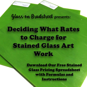 Deciding What Rates to Charge for Stained Glass Art Work