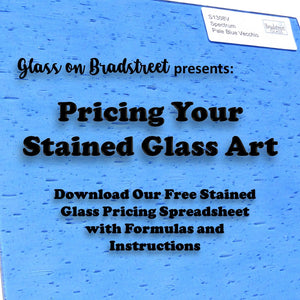 Pricing Your Stained Glass Art