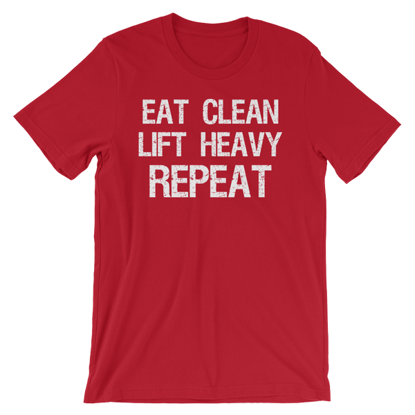 Eat Clean, Lift Heavy, Repeat