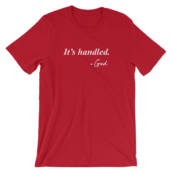 It's Handled - God