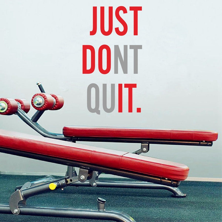 """JUST DONT QUIT"" Wall Sticker Quotes Wall Sticker"