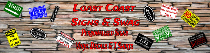 Lost Coast Signs & Swag