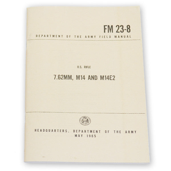 U.S. Rifle Field Manual (7.62MM, M14 & M14E2), , Panther Trading Company- Panther Wholesale