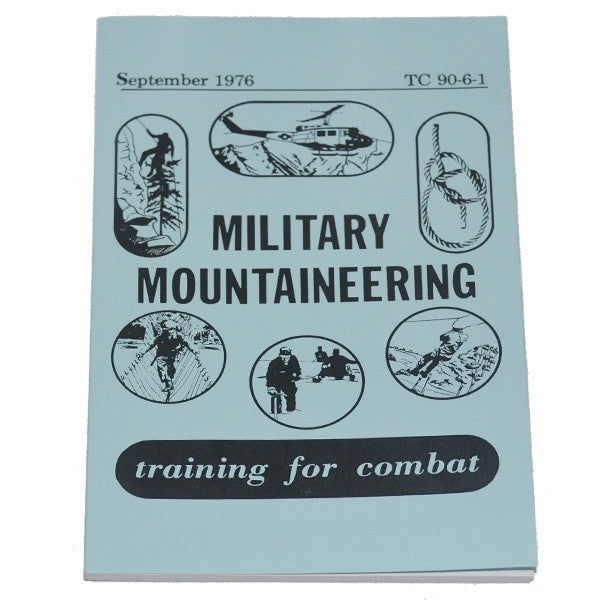 Military Mountaineering (TC 90-6-1), , Panther Trading Company- Panther Wholesale