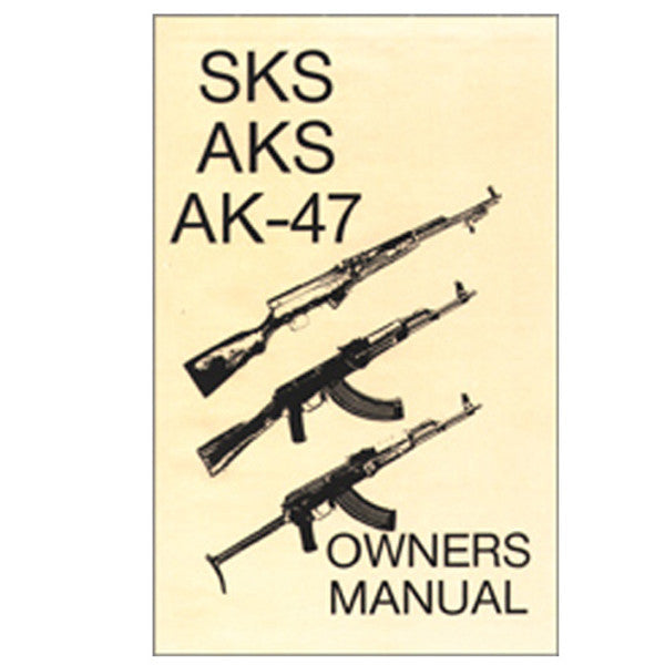 SKS, AKS, AK-47 Owners Manual, , Panther Trading Company- Panther Wholesale