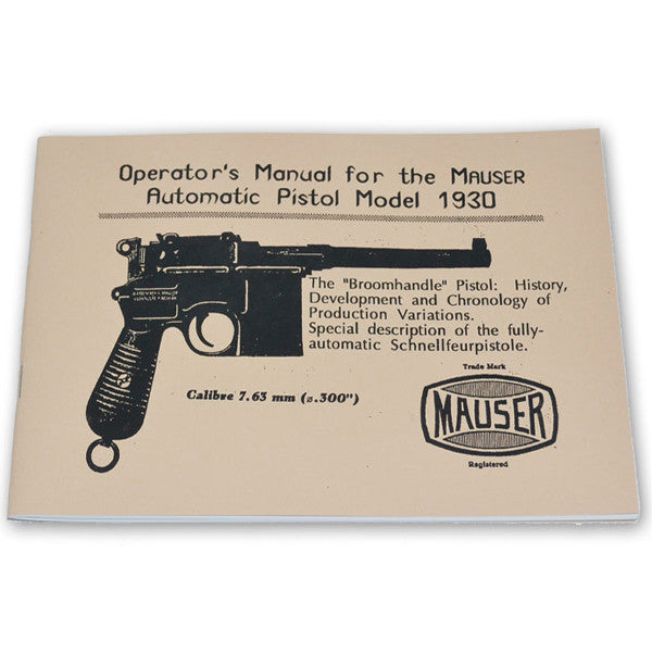 Operator's Manual For The Mauser Automatic Pistol Model 1930, , Panther Trading Company- Panther Wholesale