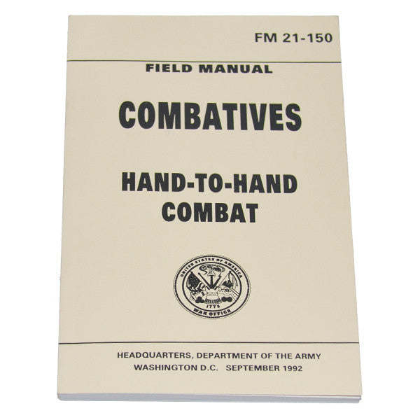 Combatives - Hand to Hand Combat (FM 21-150), , Panther Trading Company- Panther Wholesale
