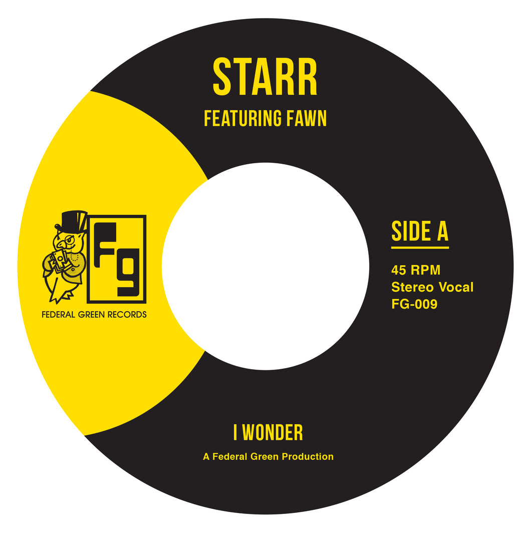 Starr Featuring Fawn - I Wonder/Dangerous - FederalGreenRecords