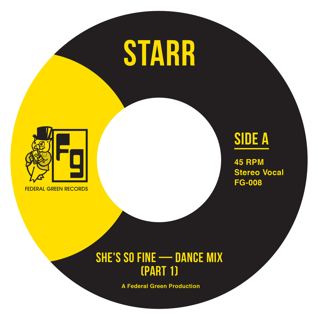 Starr - She's So Fine - FederalGreenRecords