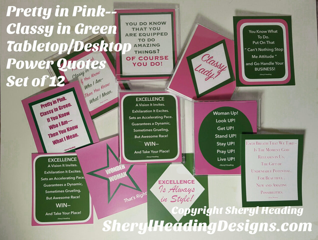 Pretty In Pink Classy In Green AKA Power Desktop/Tabletop Quotes For Ladies