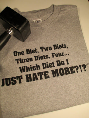 CLEARANCE ITEM!!! $3.00  One Diet, Two Diets, Three Diets, Four T-Shirt - Sheryl Heading Designs