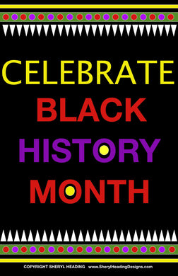 Celebrate Black History Month Black Design Poster - Sheryl Heading Designs