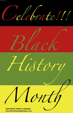 Celebrate Black History Month Poster - Sheryl Heading Designs