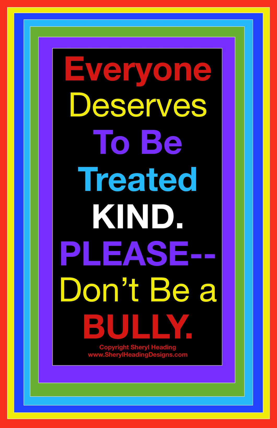 Please Don't Be A Bully Poster - Sheryl Heading Designs
