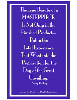 The True Beauty of a Masterpiece Art Poster - Sheryl Heading Designs