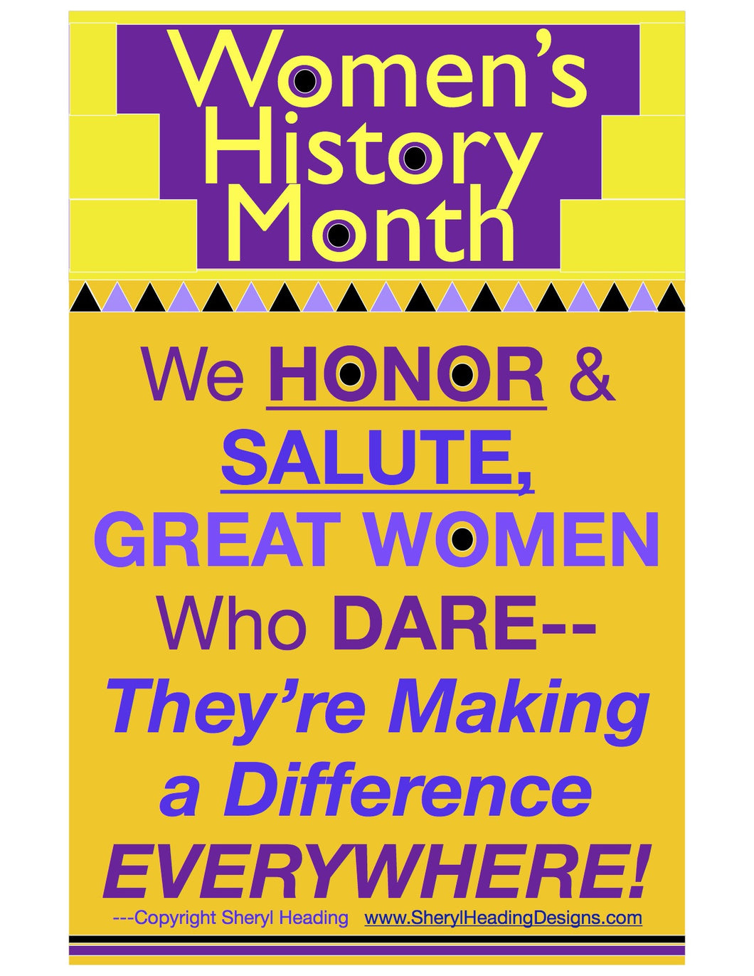 Women's History Month 2. We Honor and Salute Great Women Who Dare... Poster - Sheryl Heading Designs