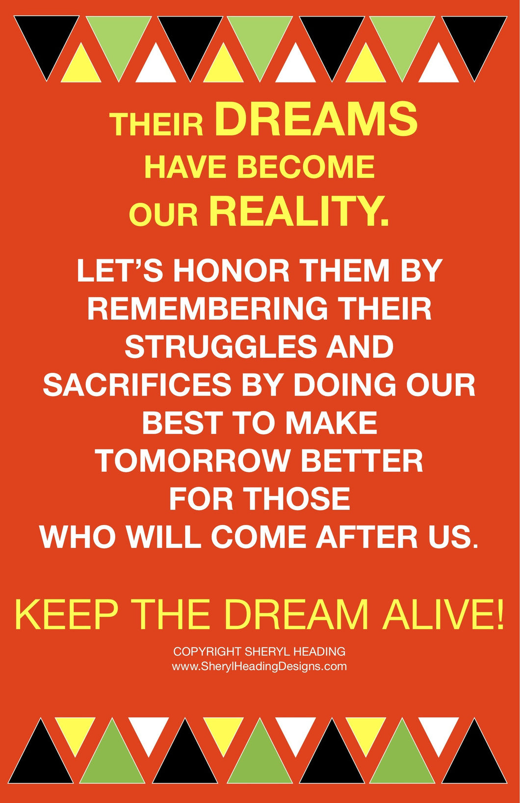 Their Dreams Have Become Our Reality Poster - Sheryl Heading Designs