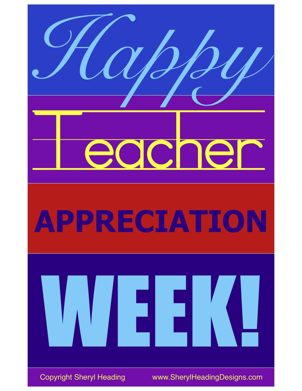Happy Teacher Appreciation Week Poster - Sheryl Heading Designs