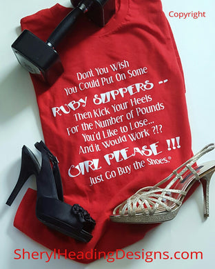 Don't You Wish? Girl Please!!!! Funny T Shirt - Sheryl Heading Designs