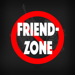The No Friend Zone Collection