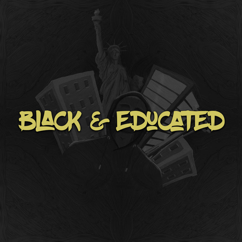 Black & Educated Collection