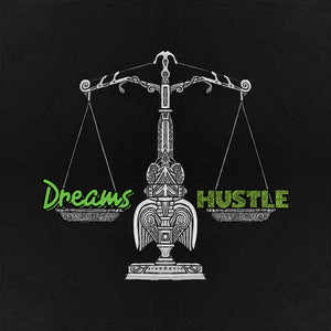 Dream & Hustle Collection